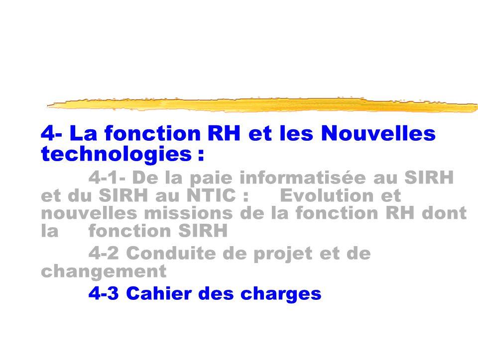 4- La fonction RH et les Nouvelles technologies : 4-1- De la paie informatisée au SIRH et du SIRH au NTIC : Evolution et nouvelles missions de la fonc