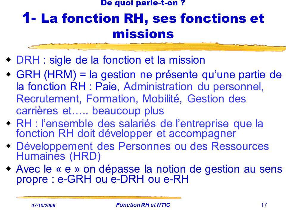 07/10/2006 Fonction RH et NTIC17 De quoi parle-t-on .