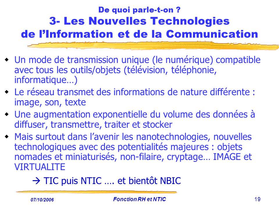 07/10/2006 Fonction RH et NTIC19 De quoi parle-t-on .