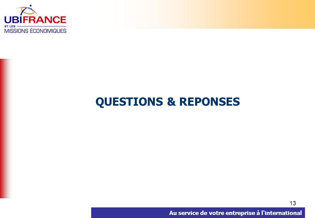 Au service de votre entreprise à linternational 13 QUESTIONS & REPONSES