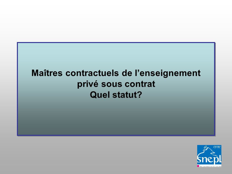 Maîtres contractuels de lenseignement privé sous contrat Quel statut