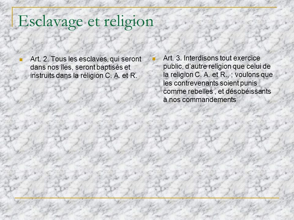 Esclavage et religion Art. 2.