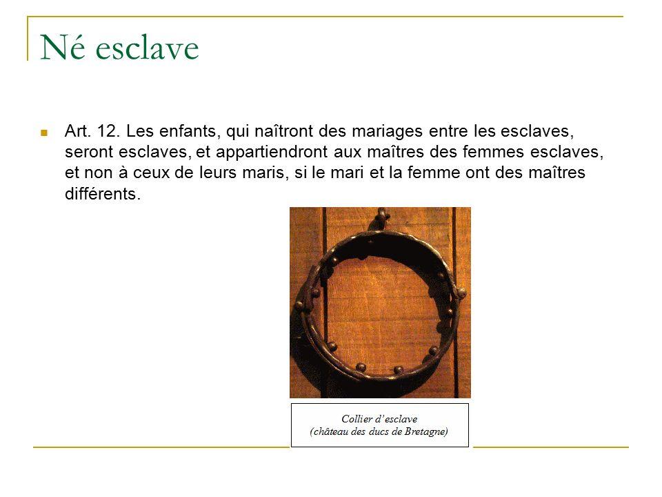 Né esclave Art. 12.
