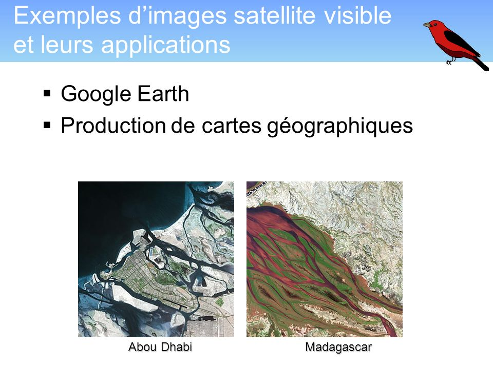 Exemples d'images satellite visible et leurs applications  Google Earth  Production de cartes géographiques Abou Dhabi Madagascar
