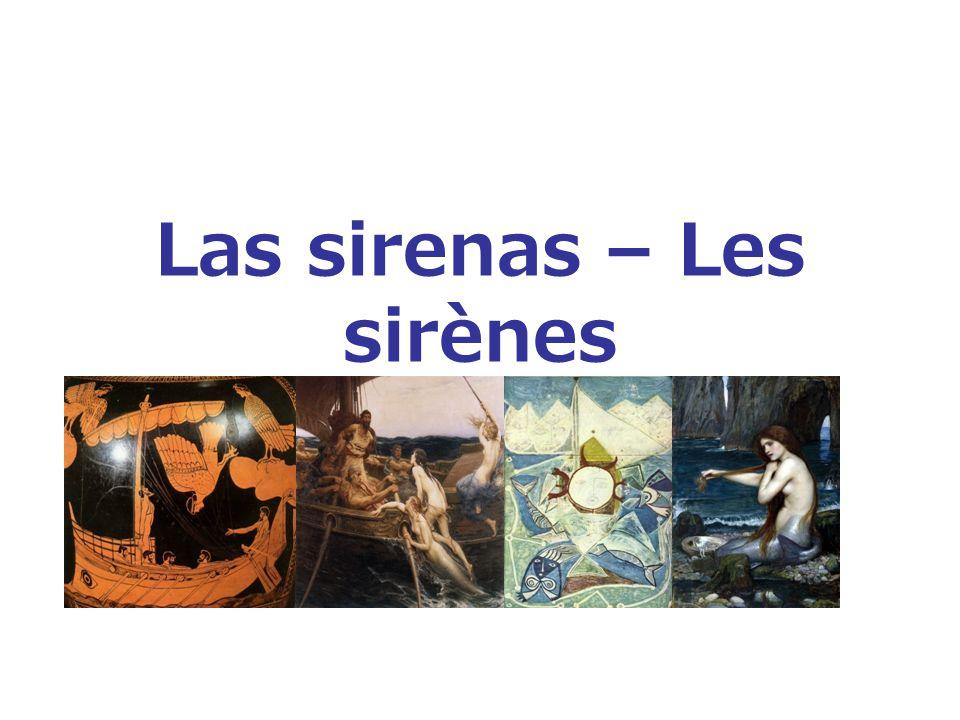 Las sirenas – Les sirènes