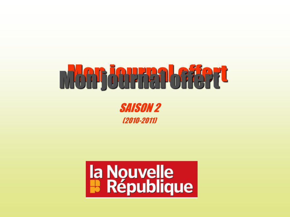 Mon journal offert SAISON 2 (2010-2011) Mon journal offert