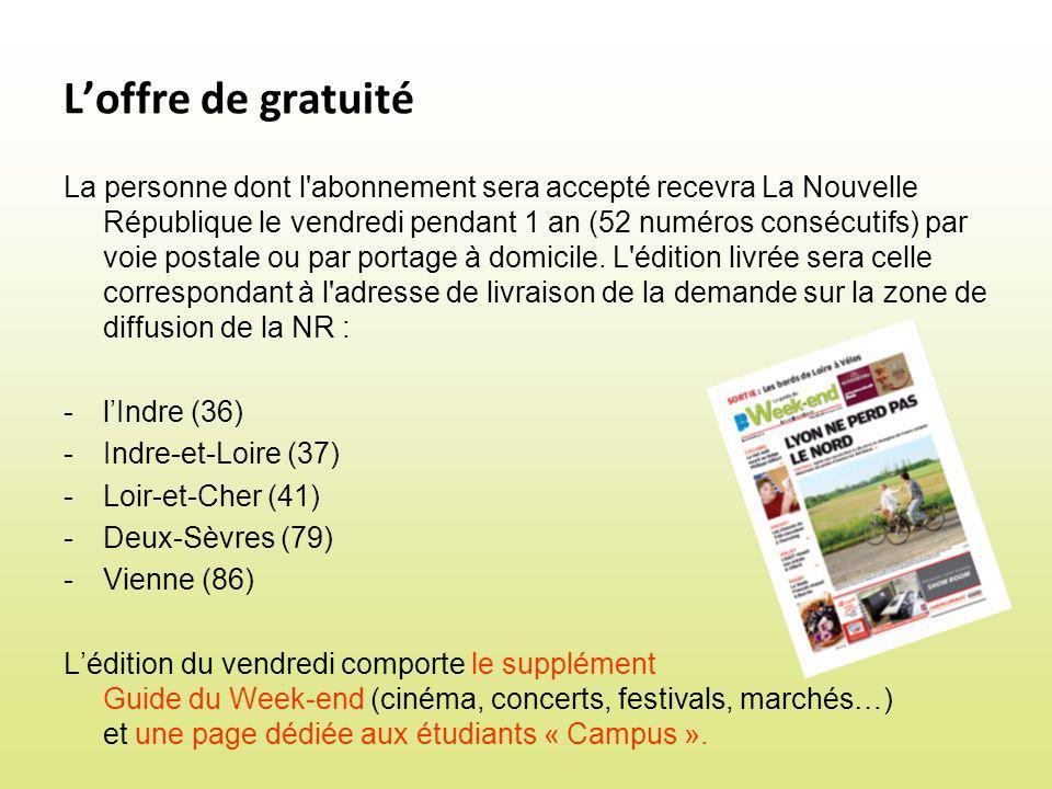 Comment bénéficier de cette offre ? www.lanouvellerepublique.fr »