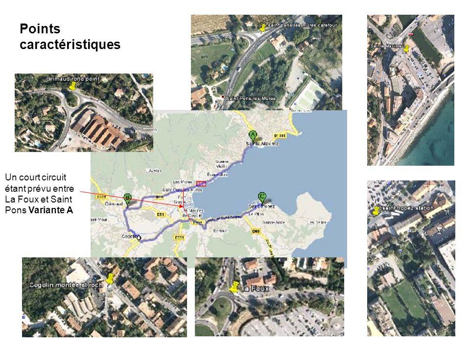 Points caractéristiques Un court circuit étant prévu entre La Foux et Saint Pons Variante A