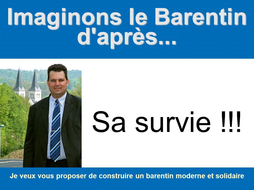Imaginons le Barentin d'après... Sa survie !!! Je veux vous proposer de construire un barentin moderne et solidaire