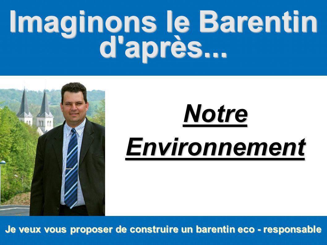 Imaginons le Barentin d'après... Je veux vous proposer de construire un barentin eco - responsable Notre Environnement