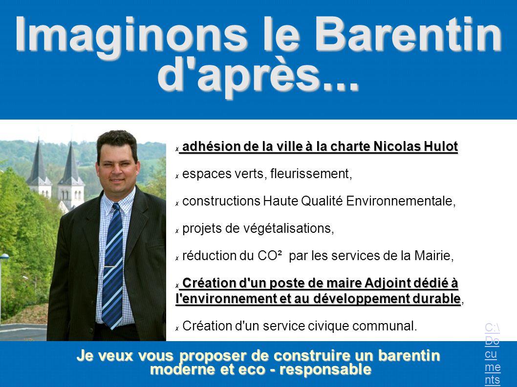 Imaginons le Barentin d'après... Je veux vous proposer de construire un barentin moderne et eco - responsable moderne et eco - responsable a adhésion