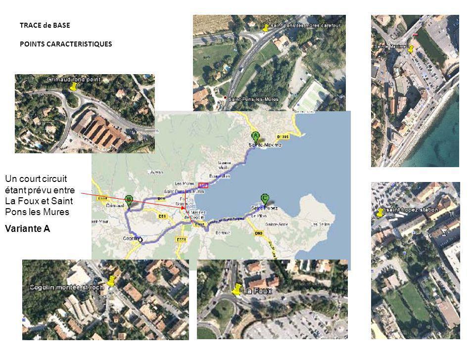 TRACE de BASE POINTS CARACTERISTIQUES Un court circuit étant prévu entre La Foux et Saint Pons les Mures Variante A