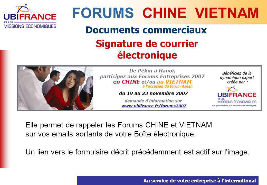 Au service de votre entreprise à linternational Documents commerciaux Signature de courrier électronique FORUMS CHINE VIETNAM Elle permet de rappeler