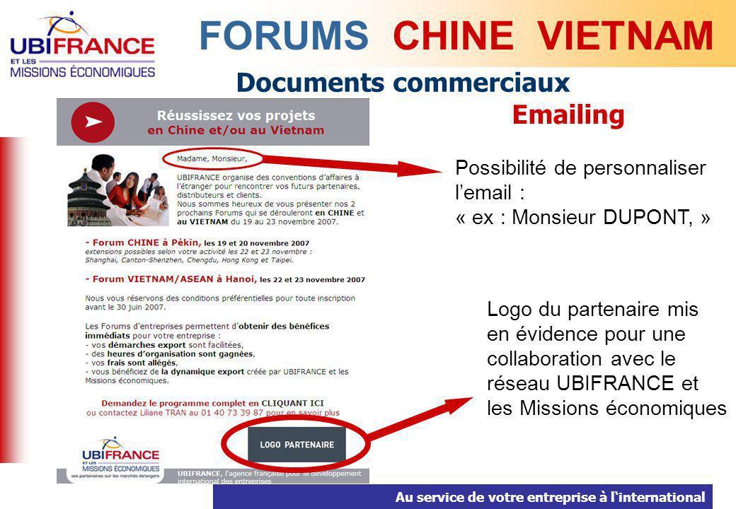 Au service de votre entreprise à linternational Documents commerciaux Emailing FORUMS CHINE VIETNAM Possibilité de personnaliser lemail : « ex : Monsi