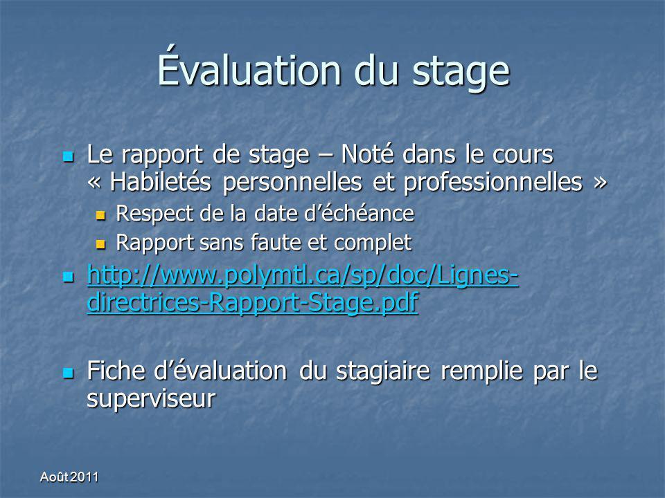 Évaluation du stage Le rapport de stage – Noté dans le cours « Habiletés personnelles et professionnelles » Le rapport de stage – Noté dans le cours «