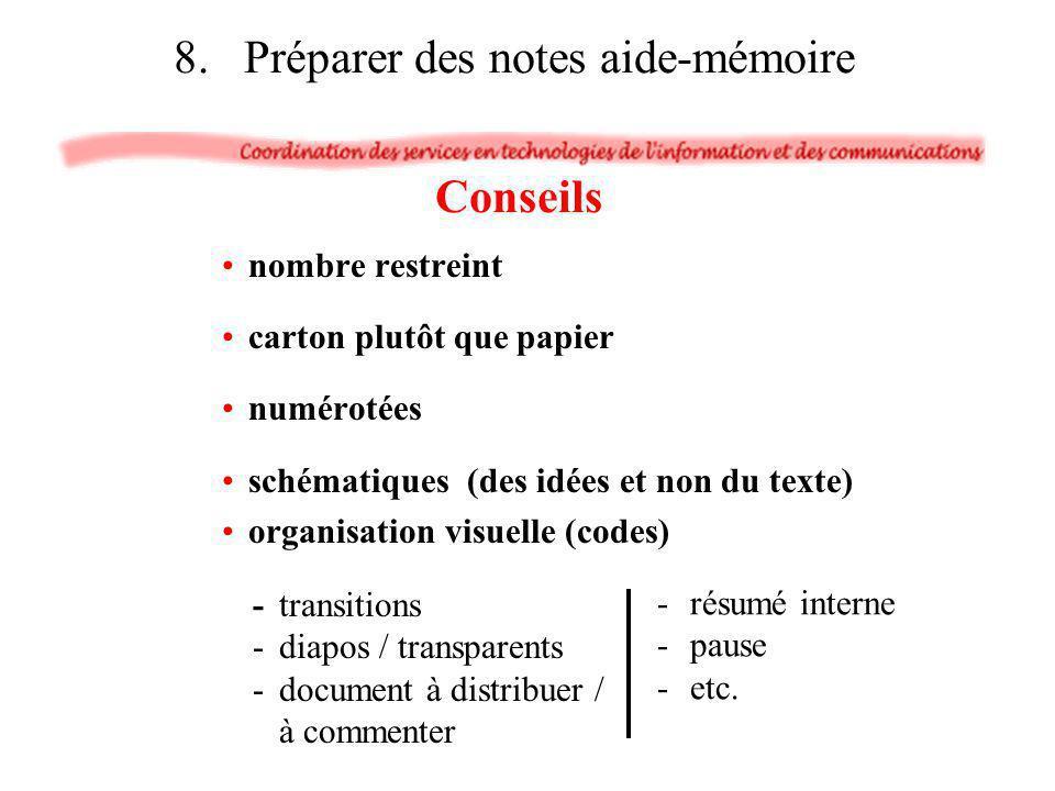 nombre restreint carton plutôt que papier numérotées schématiques (des idées et non du texte) organisation visuelle (codes) -résumé interne -pause -et