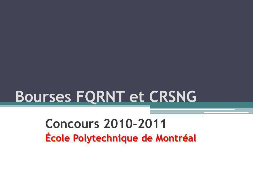 Bourses FQRNT et CRSNG Concours 2010-2011 École Polytechnique de Montréal