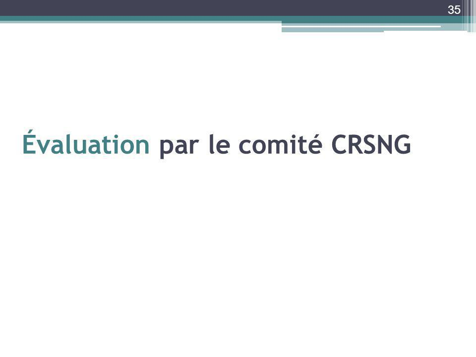 35 Évaluation par le comité CRSNG