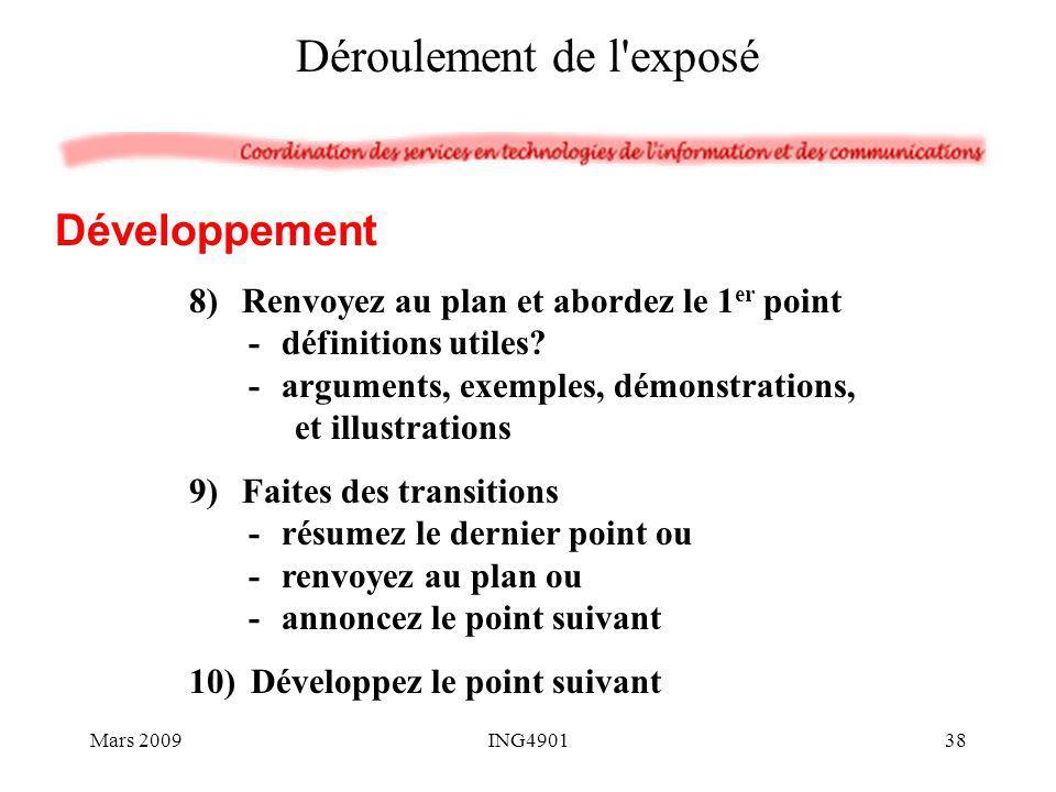 8)Renvoyez au plan et abordez le 1 er point -définitions utiles? -arguments, exemples, démonstrations, et illustrations 9)Faites des transitions -résu
