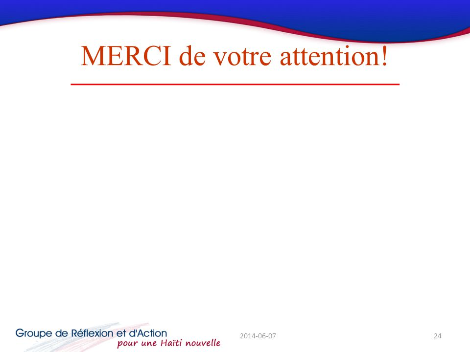 MERCI de votre attention! 2014-06-0724