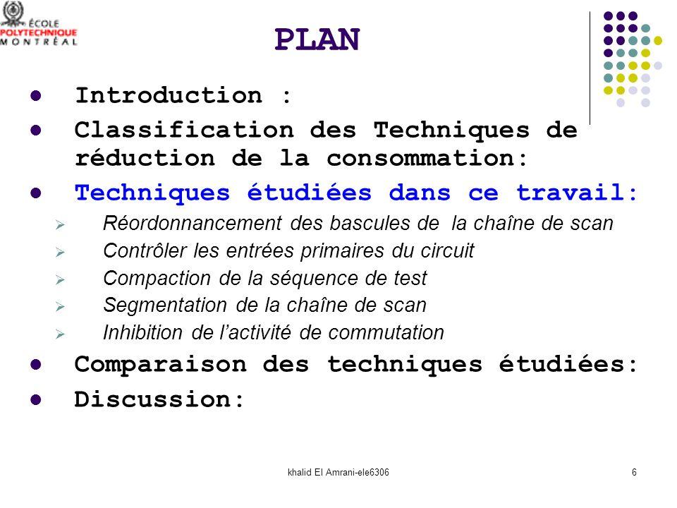 khalid El Amrani-ele63066 Introduction : Classification des Techniques de réduction de la consommation: Techniques étudiées dans ce travail: Réordonna