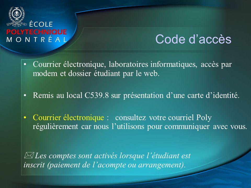Code daccès Courrier électronique, laboratoires informatiques, accès par modem et dossier étudiant par le web. Remis au local C539.8 sur présentation