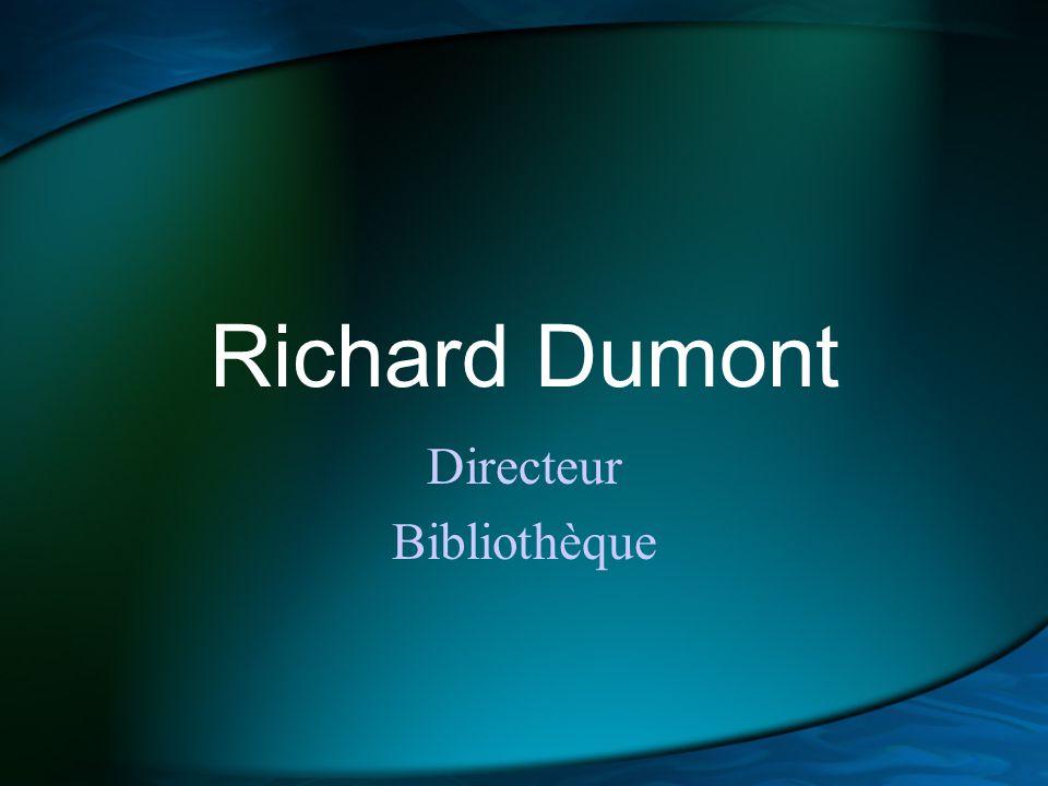 Richard Dumont Directeur Bibliothèque