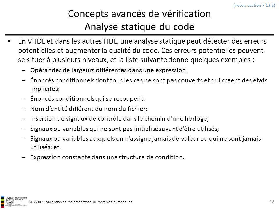 INF3500 : Conception et implémentation de systèmes numériques Concepts avancés de vérification Analyse statique du code En VHDL et dans les autres HDL
