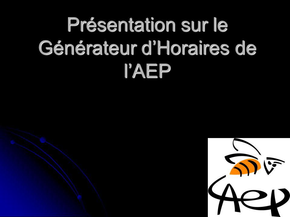 Présentation sur le Générateur dHoraires de lAEP
