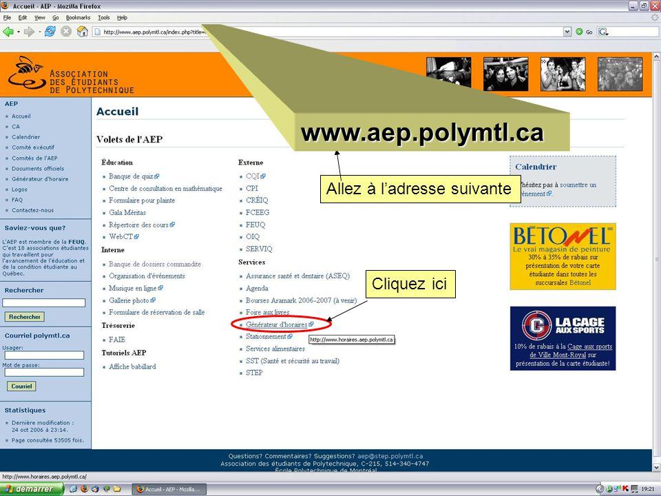 Allez à ladresse suivante Cliquez ici www.aep.polymtl.ca