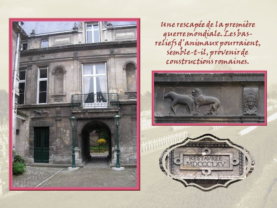 Cette porte est tout ce qui reste de lécole construite en 1877 au chevet de léglise Saint-Vaast qui, elle, fut bâtie peu avant, de style néo-roman.