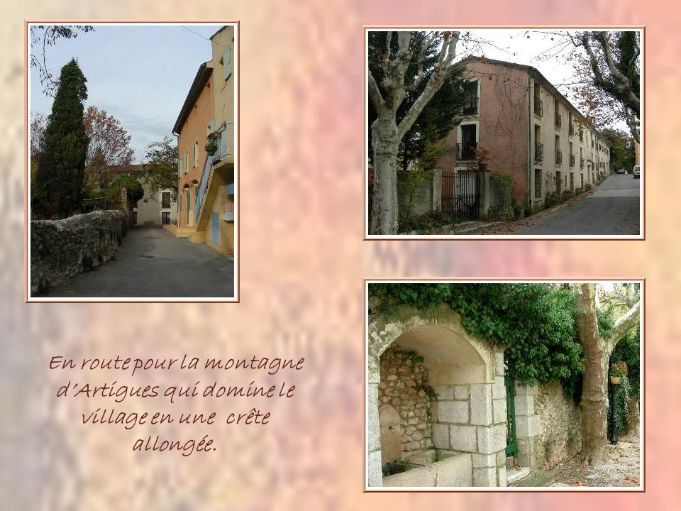 Nous partons dArtigues, minuscule village du Var qui affiche son art de vivre par cette magnifique aire de pique-nique installée face à la mairie.