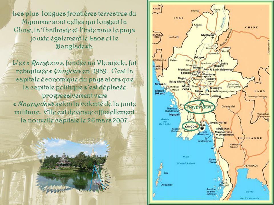 Les plus longues frontières terrestres du Myanmar sont celles qui longent la Chine, la Thaïlande et lInde mais le pays jouxte également le Laos et le Bangladesh.