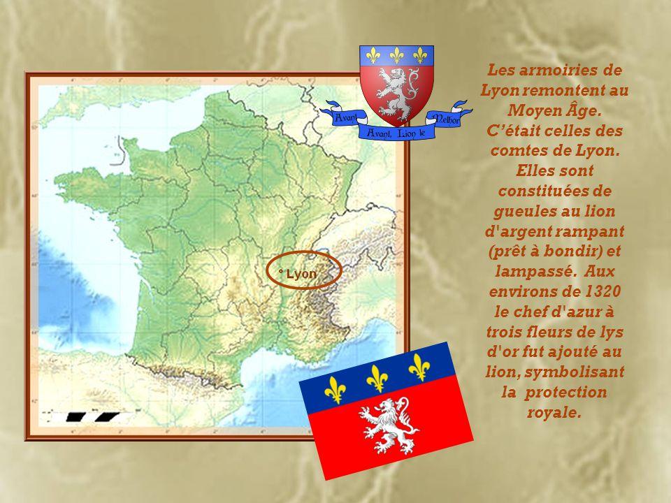 Les armoiries de Lyon remontent au Moyen Âge.Cétait celles des comtes de Lyon.
