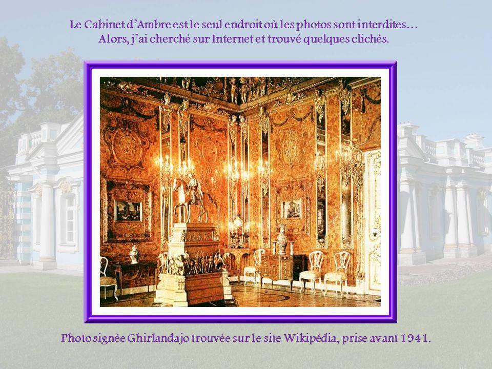 Lun des trésors du palais Catherine, celui qui lui donne le plus de valeur et que lon a déjà qualifié de 8 ème merveille du monde, cest le Cabinet dAm