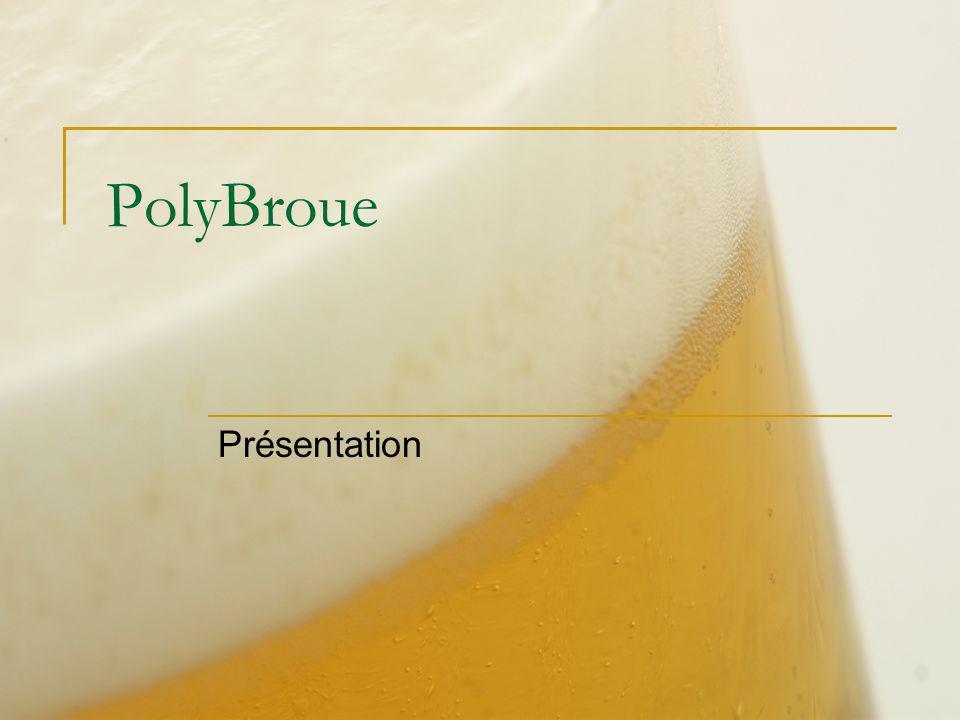 PolyBroue Présentation