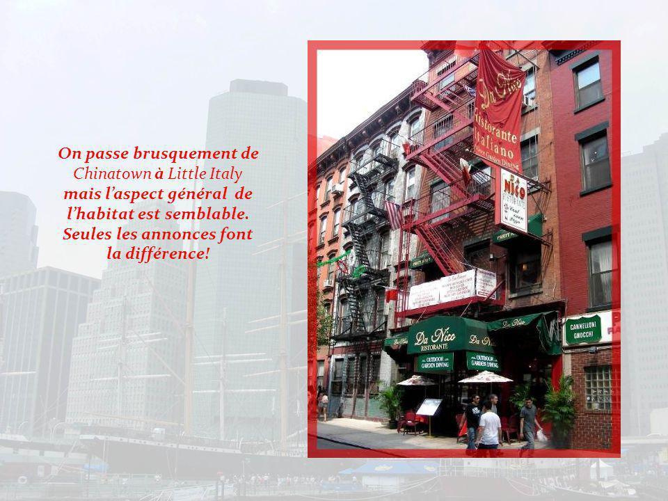 Le quartier italien succède au quartier chinois, au nord.