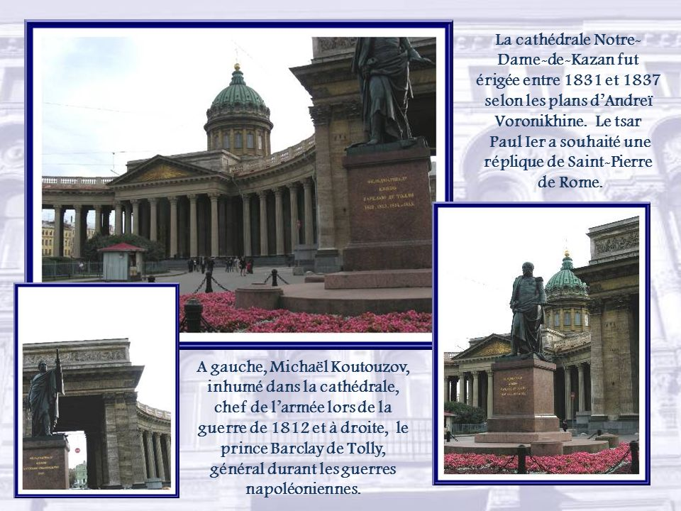 Léglise Sainte-Catherine. Le dernier roi de Pologne, Stanislas II, y est inhumé.