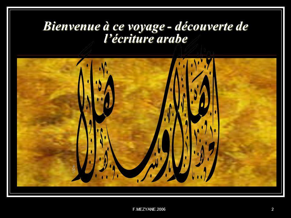 F.MEZYANE.20062 Bienvenue à ce voyage - découverte de lécriture arabe