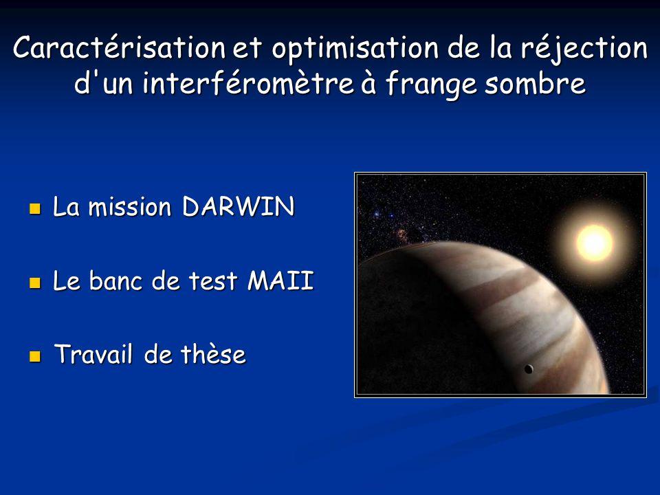 La mission DARWIN Projet E.S.A.(2015 - 2020) Projet E.S.A.