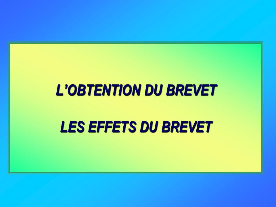 LOBTENTION DU BREVET LES EFFETS DU BREVET