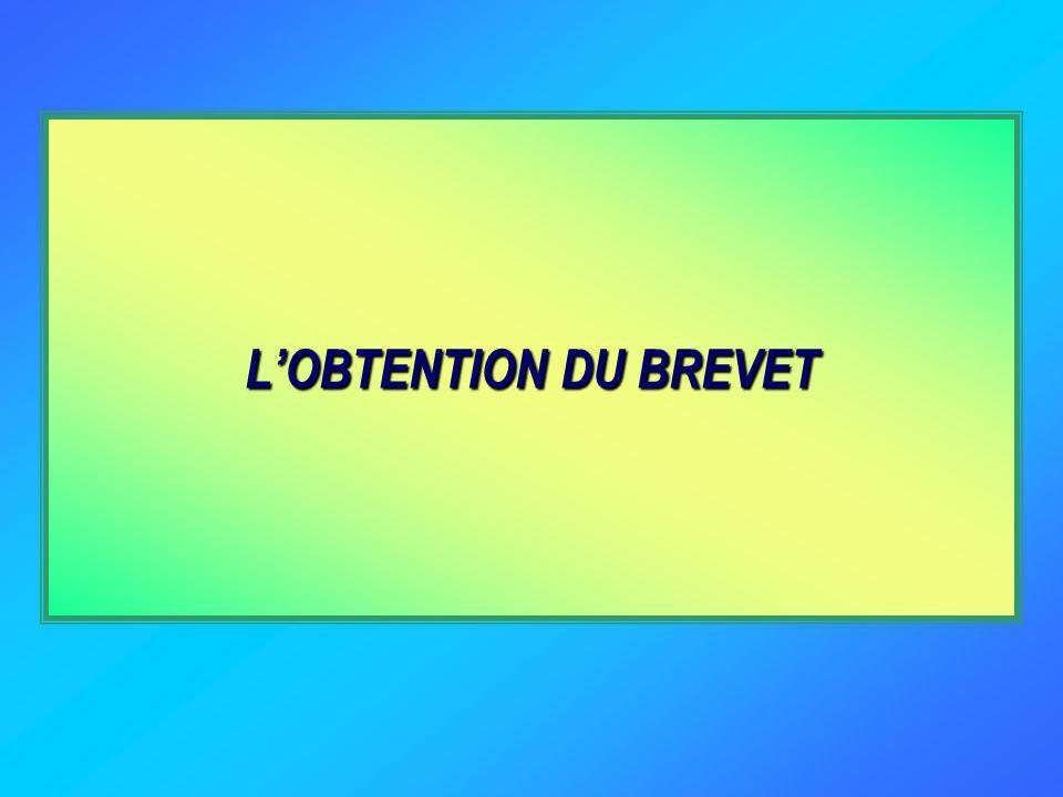 LOBTENTION DU BREVET
