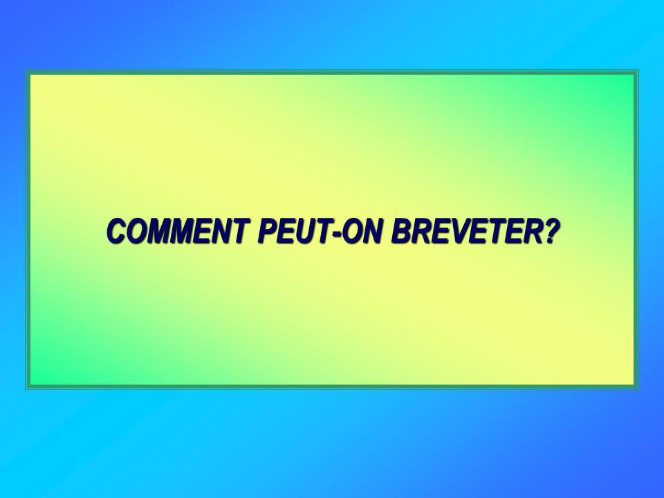 COMMENT PEUT-ON BREVETER?