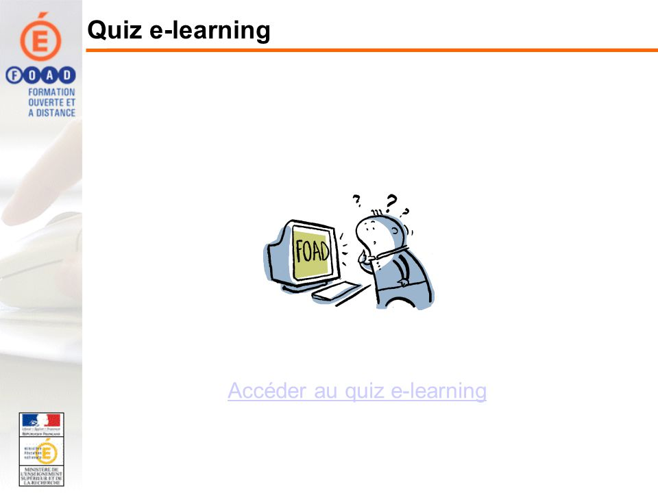 Accéder au quiz e-learning Quiz e-learning