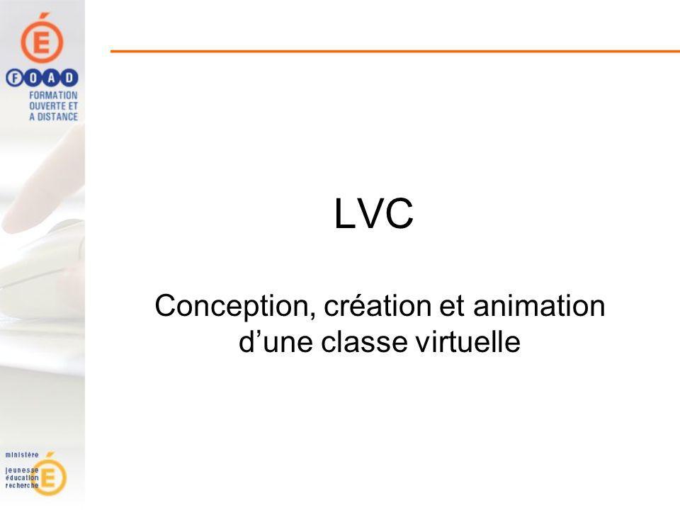 LVC Conception, création et animation dune classe virtuelle