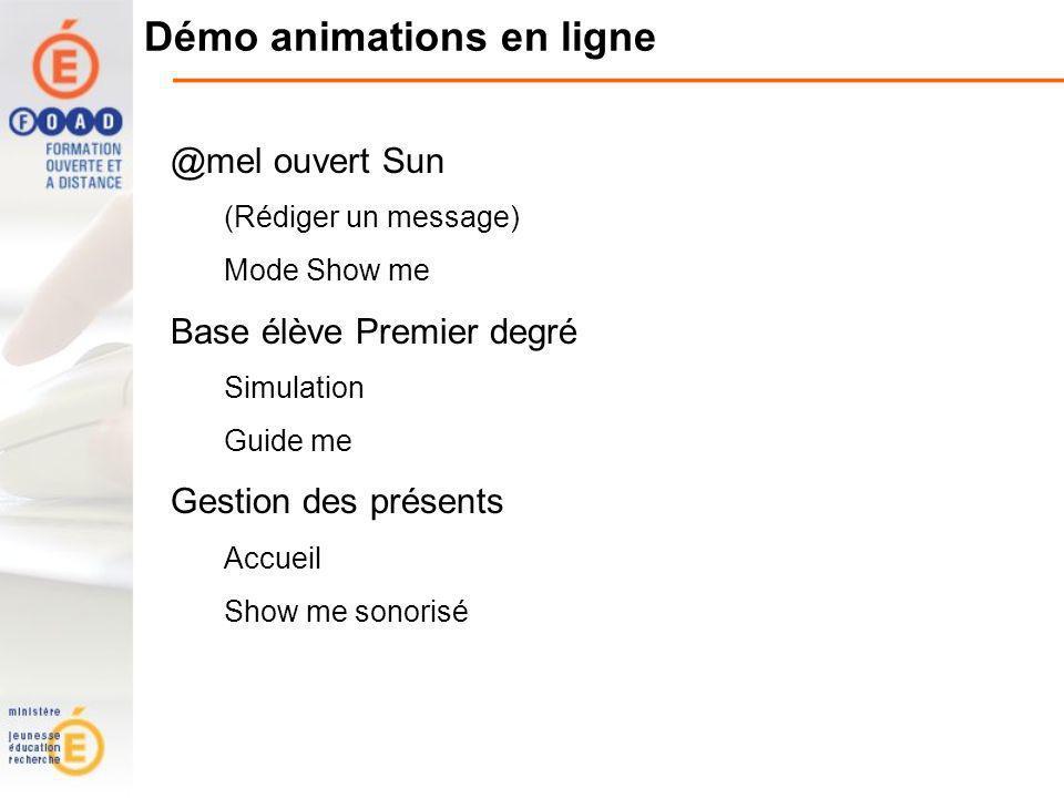 Démo animations en ligne @mel ouvert Sun (Rédiger un message) Mode Show me Base élève Premier degré Simulation Guide me Gestion des présents Accueil Show me sonorisé