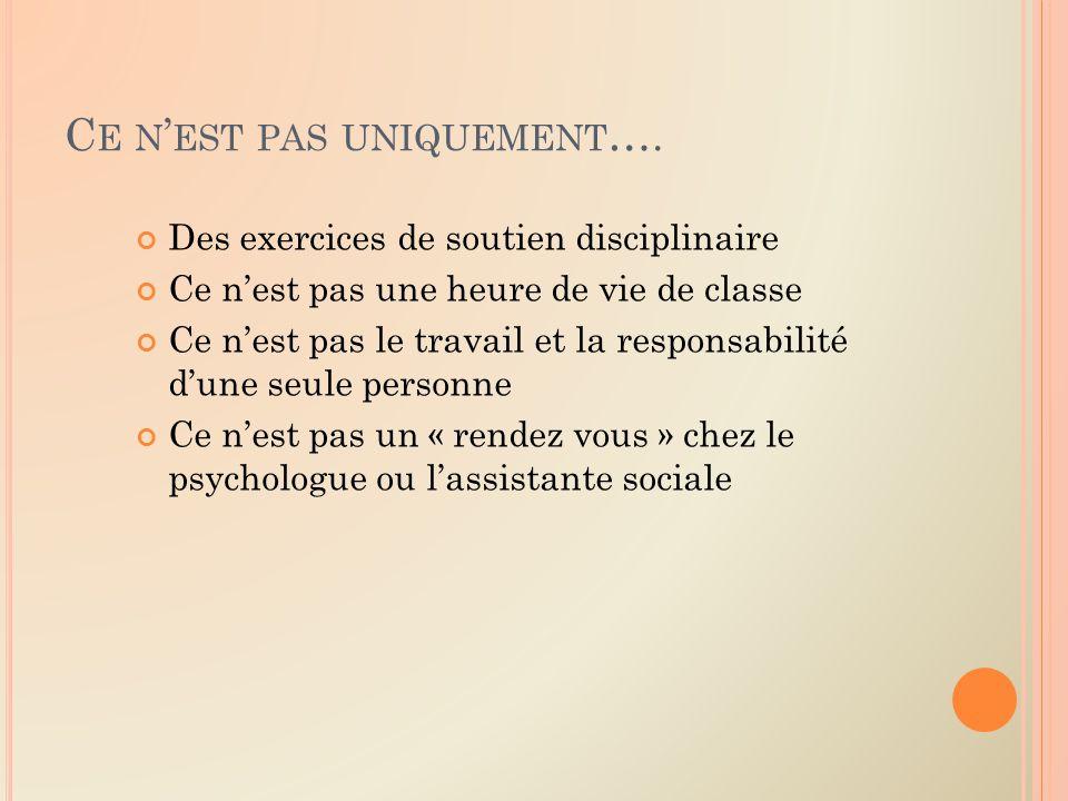 C E N EST PAS UNIQUEMENT ….