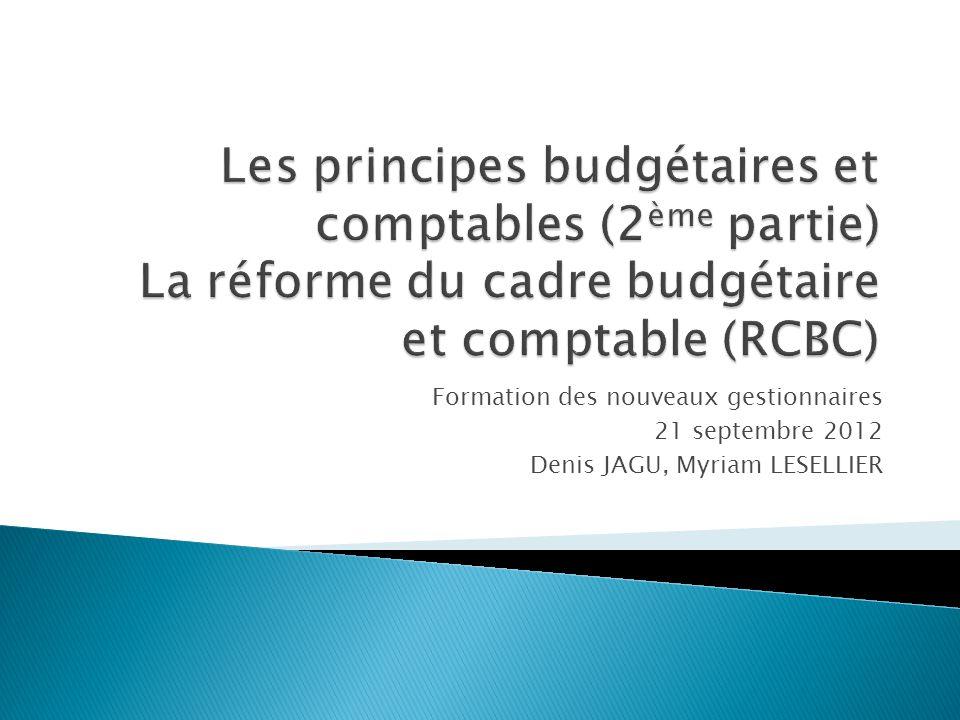 Formation des nouveaux gestionnaires 21 septembre 2012 Denis JAGU, Myriam LESELLIER