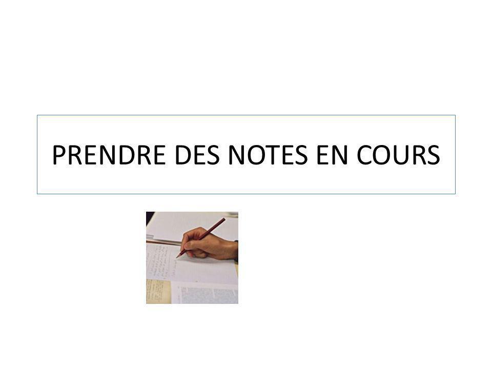 PRENDRE DES NOTES EN COURS