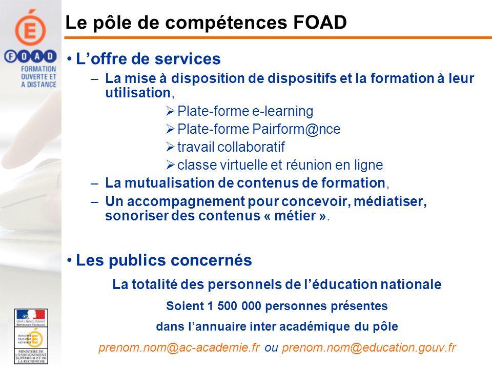 La Formation Ouverte et A Distance (e-learning) La FOAD La FOAD est une méthode pédagogique adaptée basée sur : la personnalisation des parcours : -test de positionnement -répond aux besoins de formation initiale et de « piqûre de rappel » « Juste ce quil faut, juste au bon moment »